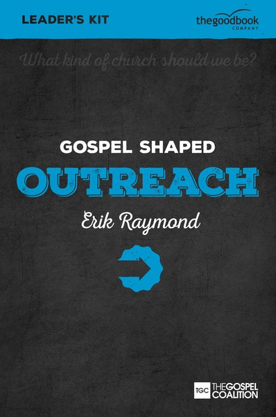 Gospel Shaped Outreach Leader's Kit (Mixed Media Product)