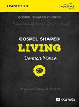 Gospel Shaped Living Leader's Kit