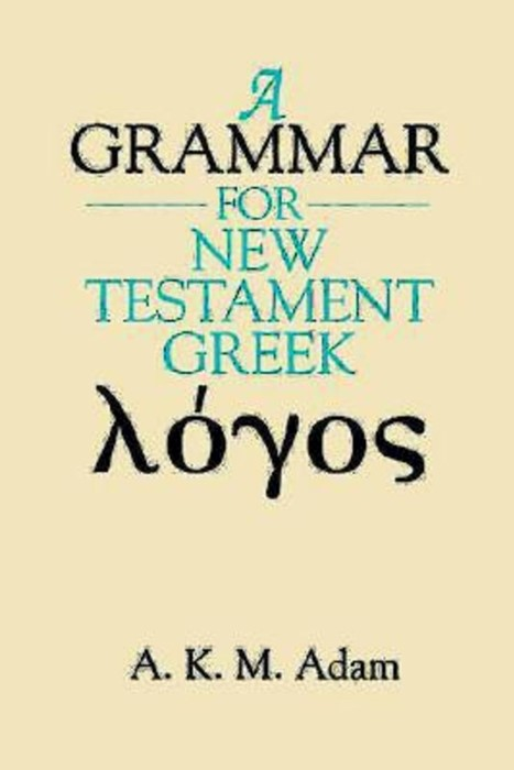 Grammar for New Testament Greek, A (Paperback)