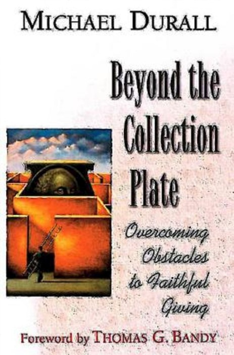 Beyond the Collection Plate (Paperback)