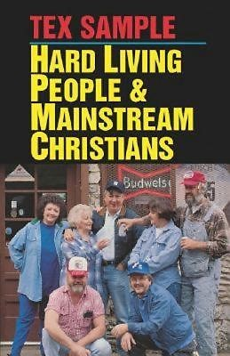 Hard Living People And Mainstream Christians (Paperback)