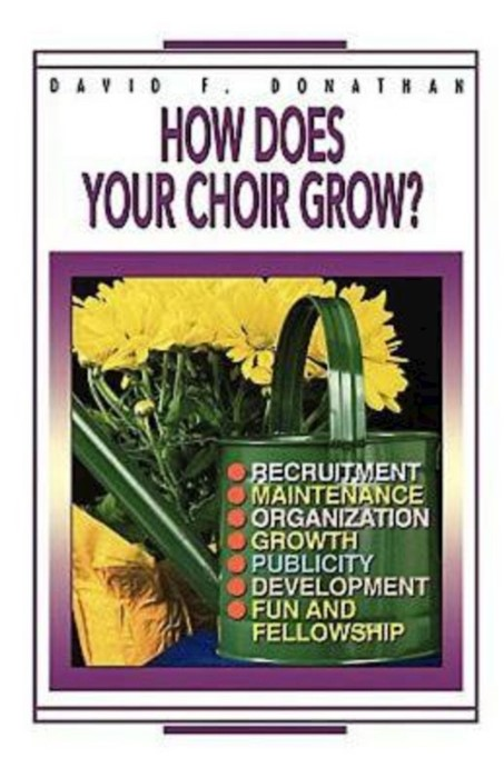 How Does Your Choir Grow? (Paperback)