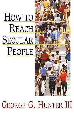 How to Reach Secular People (Paperback)