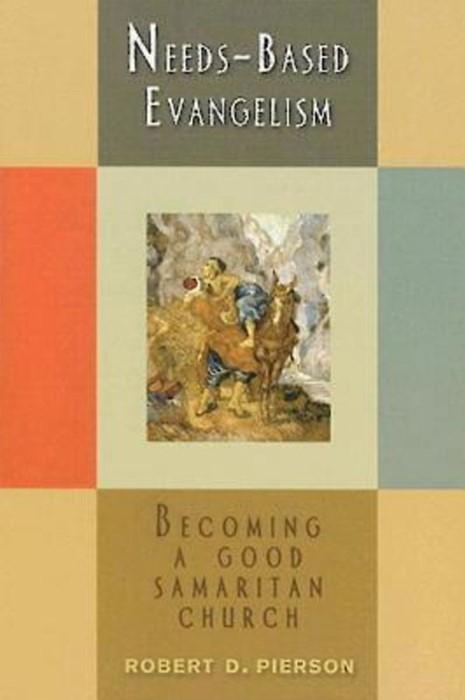 Needs-Based Evangelism (Paperback)