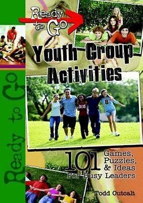 Ready-To-Go Youth Group Activities (Paperback)