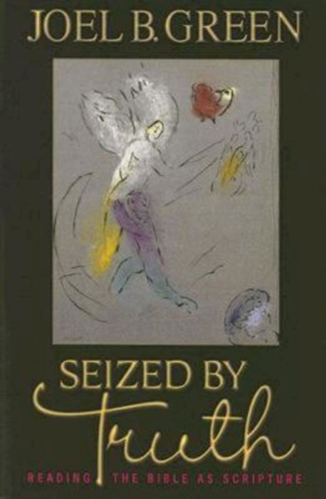 Seized by Truth (Paperback)