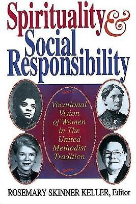 Spirituality And Social Responsibility (Paperback)