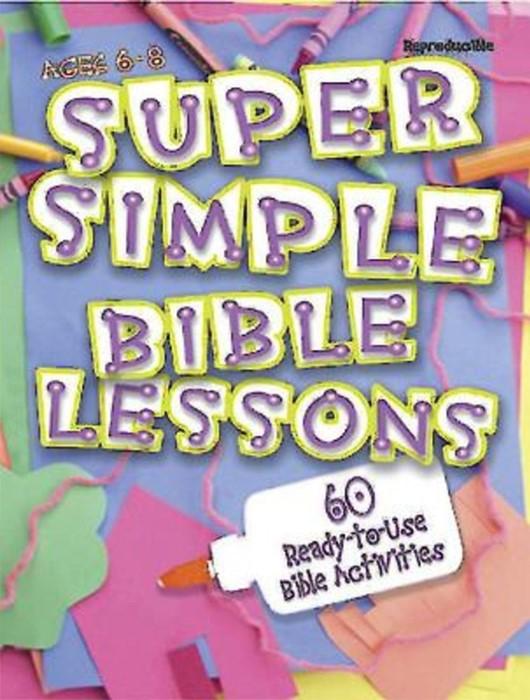 Super Simple Bible Lessons (Ages 6-8) (Paperback)