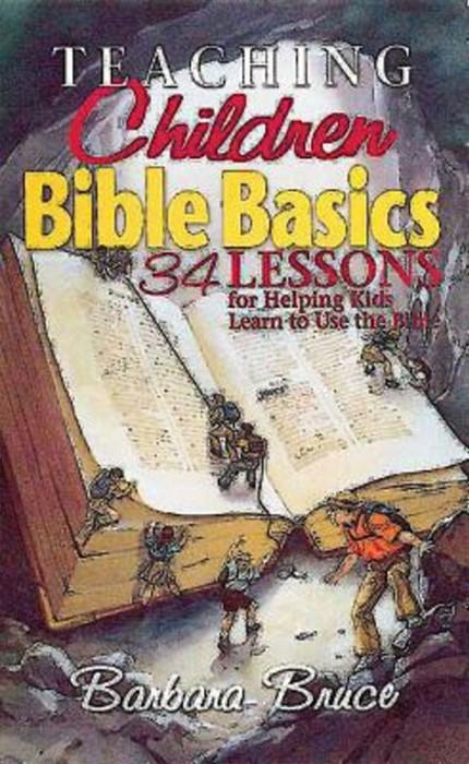 Teaching Children Bible Basics (Paperback)