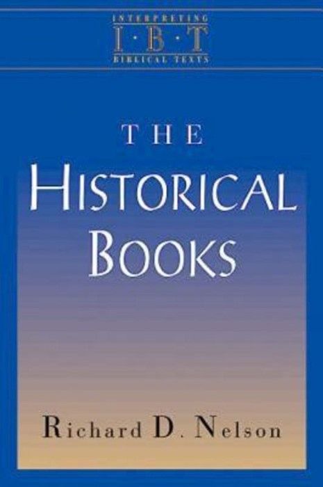 The Historical Books (Paperback)