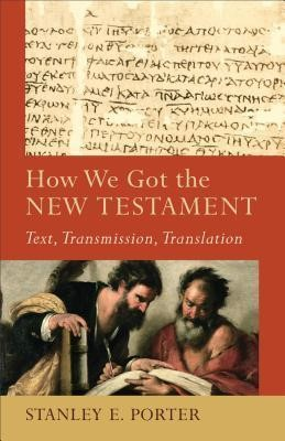 How We Got The New Testament (Paperback)