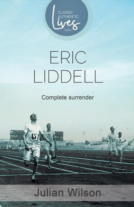 Complete Surrender: Biography Of Eric Liddell (Paperback)