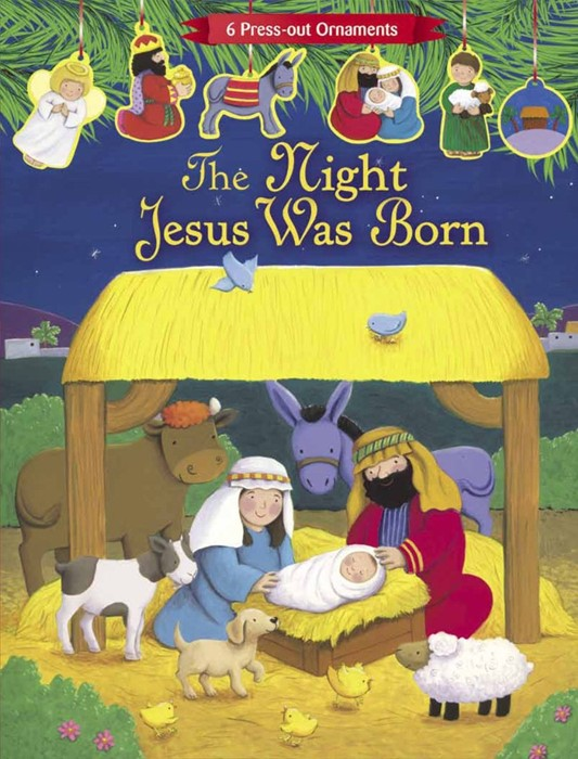 The Night Jesus Was Born (Hard Cover)