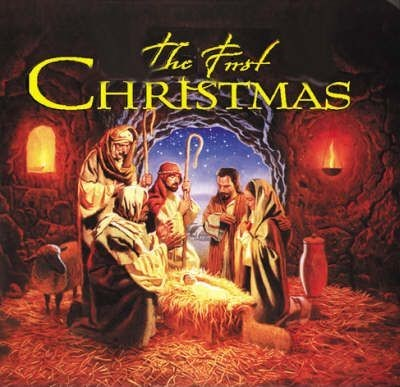 The First Christmas (Hard Cover)