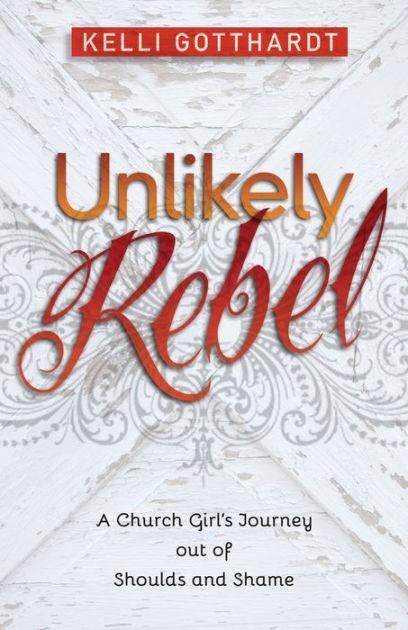 Unlikely Rebel (Paperback)