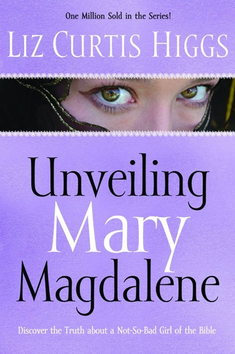Unveiling Mary Magdalene (Paperback)
