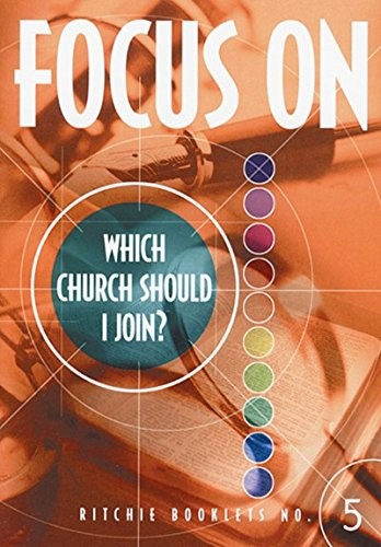 Focus On: Which Church Should I Join?