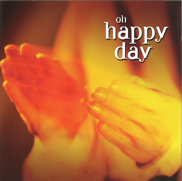 Oh Happy Day CD (CD-Audio)