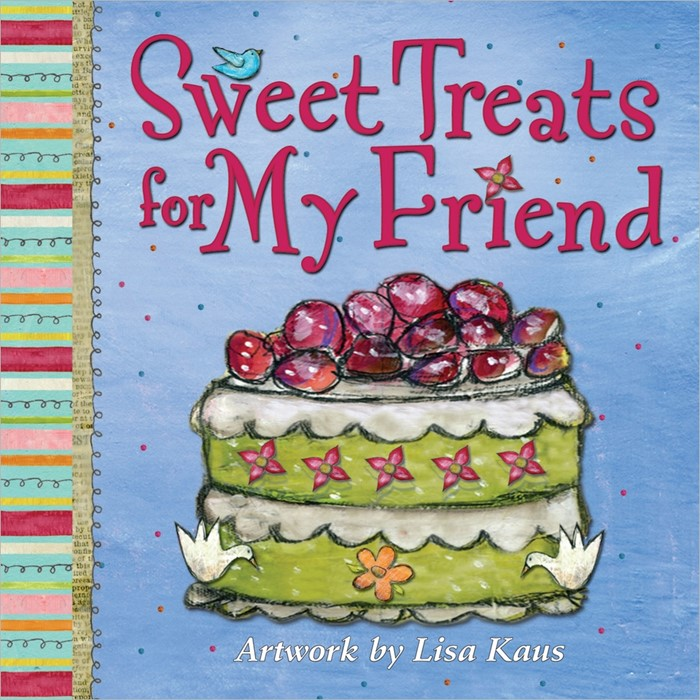 Sweet Treats For My Friend H/b (Hard Cover)