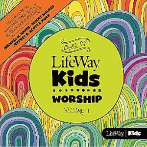 Best of LifeWay Kids Worship CD (CD-Audio)