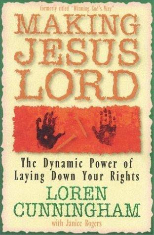 Making Jesus Lord (Paperback)
