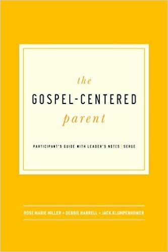 Gospel-Centred Parent (Paperback)