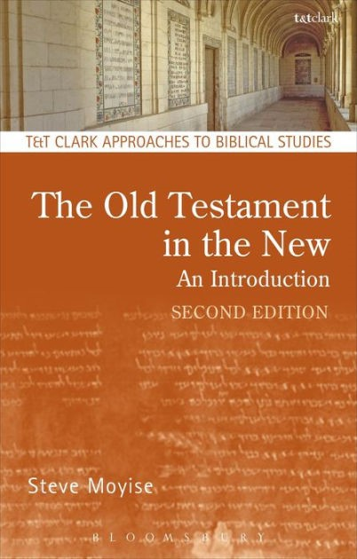 Old Testament in the New: An Introduction (Paperback)