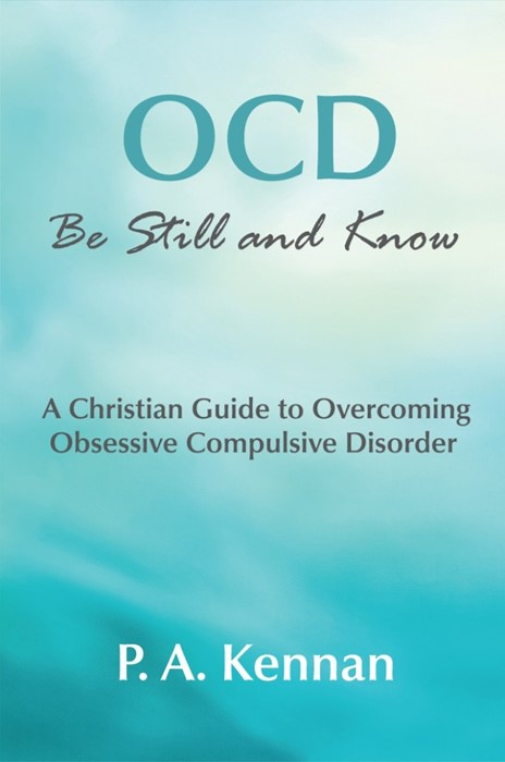 OCD: Be Still And Know (Paperback)