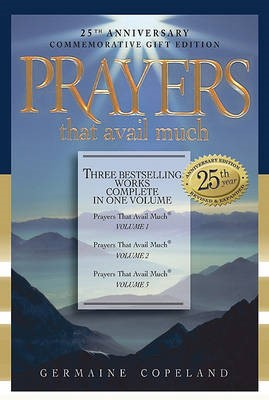 Prayers That Avail Much 25th Anniversary Gift Edition (Hard Cover)