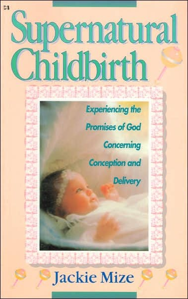Supernatural Childbirth (Paperback)