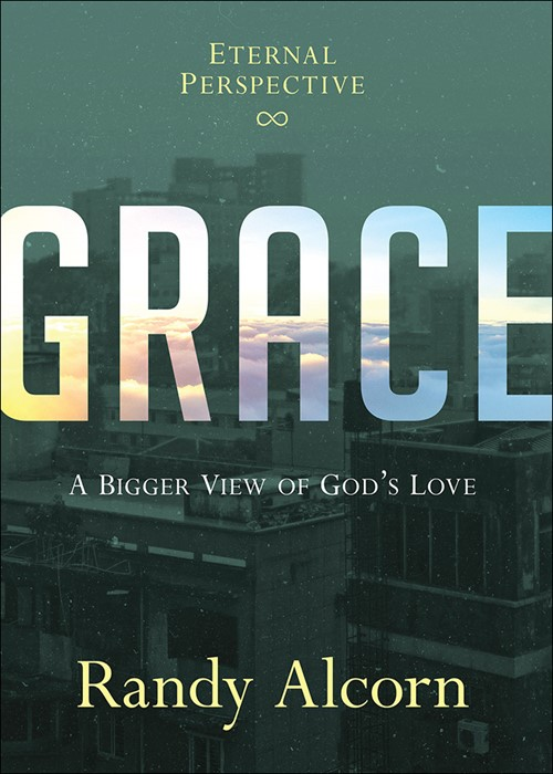 Grace: A Bigger View of God's Love (Hard Cover)