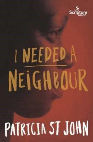 I Needed a Neighbour (Paperback)
