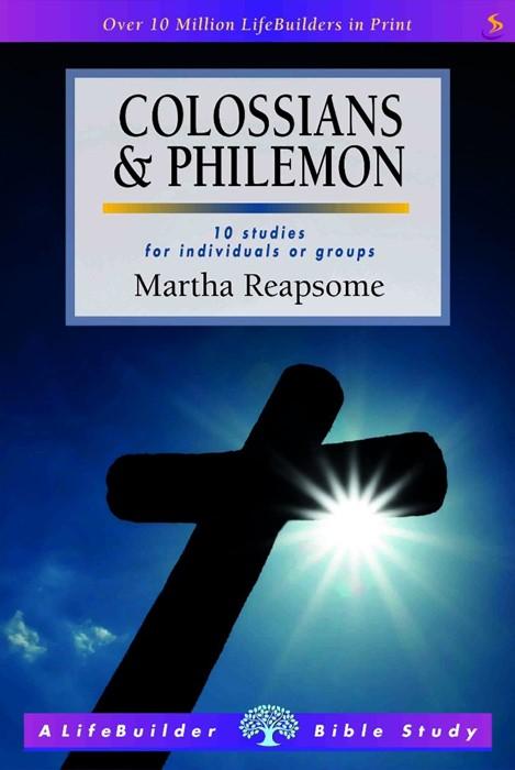 Lifebuilder: Colossians & Philemon