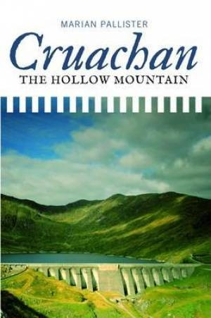 Cruachan! The Hollow Mountain (Paperback)