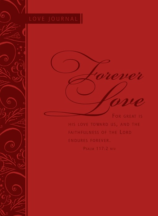 Forever Love Scripture Journal (Imitation Leather)