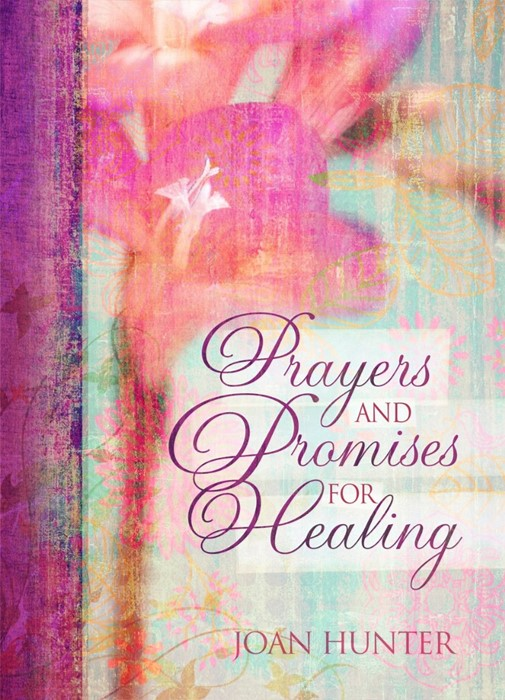 Prayers & Promises For Healing (Hard Cover)