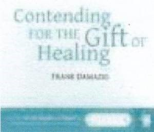 Audio CD-Contending For The Gift Of Healing (CD-Audio)