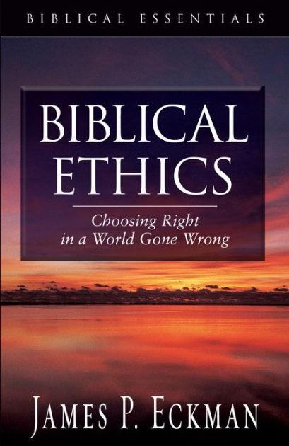 Biblical Ethics (Paperback)