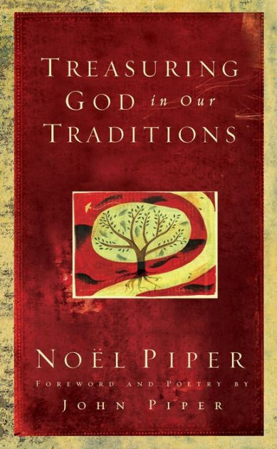Treasuring God in Our Traditions (Hard Cover)