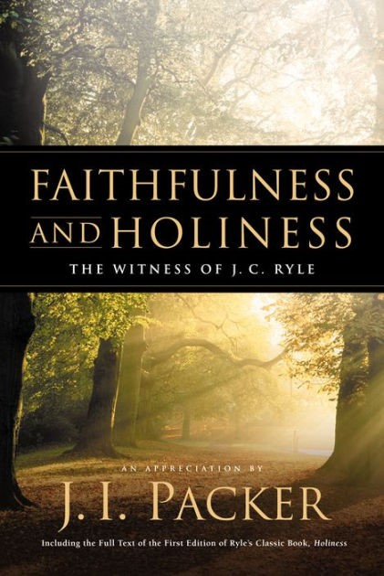 Faithfulness and Holiness (Hard Cover)