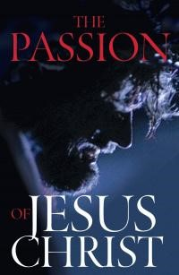Passion of Jesus Christ, The (Pack of 25) (Tracts)