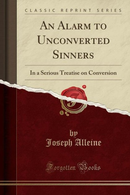 An Alarm to Unconverted Sinners (Paperback)