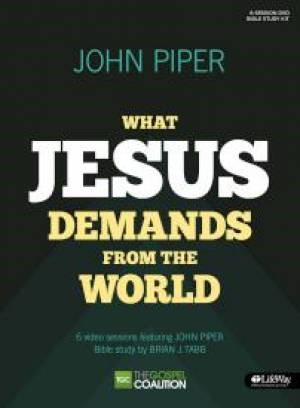 What Jesus Demands From the World DVD Bible Study Kit