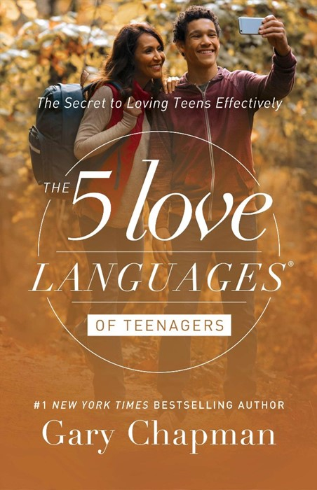 The 5 Love Languages of Teenagers (Paperback)