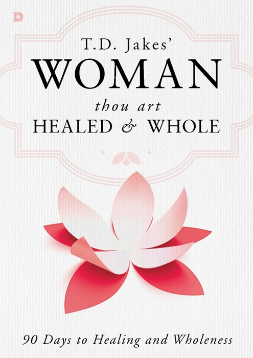 Woman Thou Art Healed and Whole (Hard Cover)