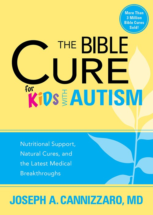 The Bible Cure For Kids With Autism (Paperback)