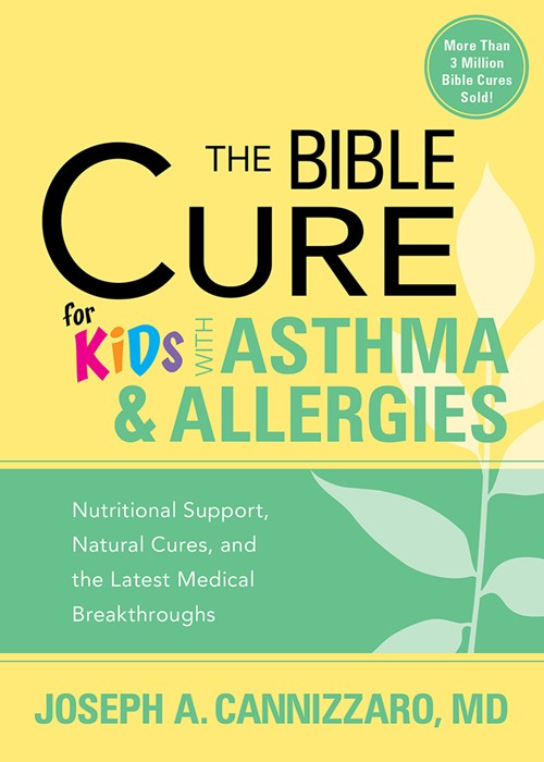 The Bible Cure For Kids With Asthma And Allergies (Paperback)