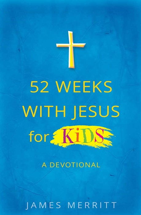 52 Weeks With Jesus For Kids (Paperback)