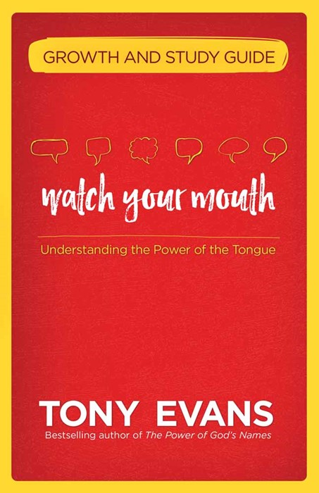 Watch Your Mouth Growth And Study Guide (Paperback)