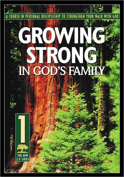 Growing Strong in God's Family (Rev) (Paper Back)